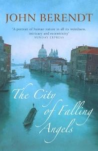 John Berendt - The City of Falling Angels.