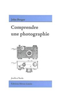 John Berger - Comprendre une photographie.