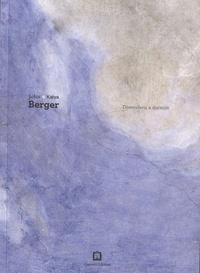 John Berger et Katya Berger - Distendersi a dormire.