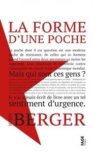 John Berger - La forme d'une poche.