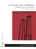 John Berger - La Tenda rouge de Bologne.