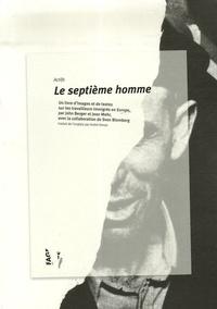 John Berger et Jean Mohr - Le septième homme.