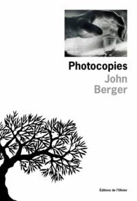 John Berger - Photocopies - [nouvelles.