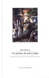 John Berger - Un peintre de notre temps.