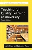 John Biggs et Catherine Tang - Teaching for Quality Learning at University - What the Student Does.