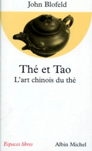 Ucareoutplacement.be THE ET TAO. L'art chinois du thé Image