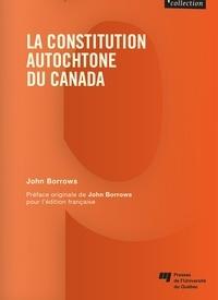 John Borrows - La constitution autochtone du Canada.
