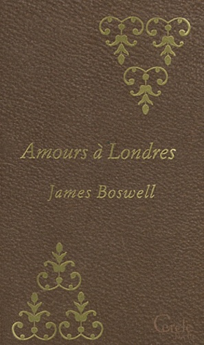John Boswell - Amours à Londres.