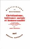 John Boswell - Christianisme, tolérance sociale et homosexualité - Les homosexuels en Europe occidentale, des débuts de l'ère chrétienne au XIVe siècle.