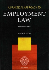 John Bowers - A Practical Approach to Employment Law.