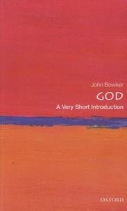 John Bowker - God - A Veryshort Introduction.