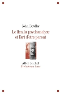 Le lien, la psychanalyse et lart dêtre parent.pdf
