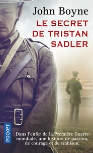 John Boyne - Le secret de Tristan Sadler.