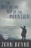 John Boyne - The Boy at the Top of the Mountain.