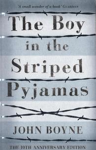 John Boyne - The Boy in the Striped Pyjamas.