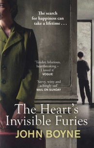 John Boyne - The Heart's Invisible Furies.