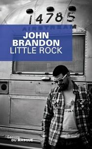 John Brandon - Little Rock.