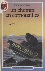 John Branfield et Gérard Franquin - Un chemin en Cornouailles.