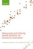 John Brazier et Julie Ratcliffe - Measuring and Valuing Health Benefits for Economic Evaluation.