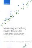 John Brazier et Julie Ratcliffe - Measuring and Valuing Health Benefits for Economics Evaluation.