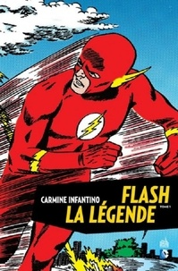 John Broome et Robert Kanigher - Flash, la légende Tome 1 : .