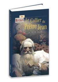 John Buchan - Le collier du prêtre Jean.