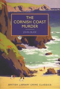 John Bude - The Cornish Coast Murder.