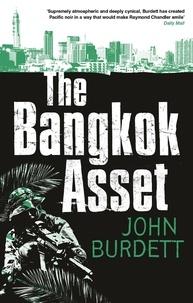 John Burdett - The Bangkok Asset.