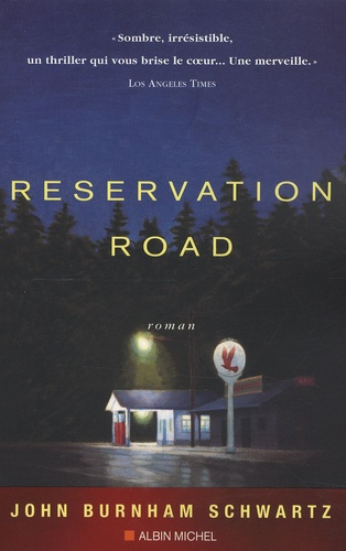 John Burnham Schwartz - Reservation Road.