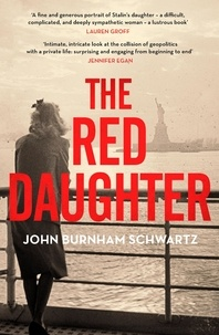 John Burnham Schwartz - The Red Daughter.