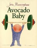 John Burningham - Avocado Baby.