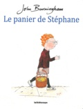 John Burningham - Le panier de Stéphane.