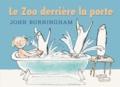 John Burningham - Le zoo derrière la porte.