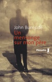 John Burnside - Un mensonge sur mon père.