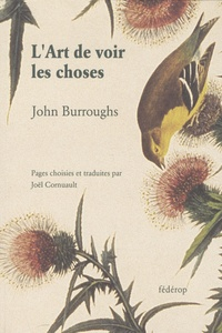 John Burroughs - L'Art de voir les choses.