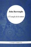 John Burroughs - L'Evangile de la nature.