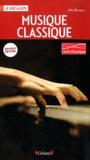 John Burrows et Charles Wiffen - La musique classique.