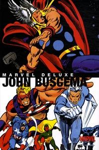 John Buscema - Marvel Deluxe John  Buscema.