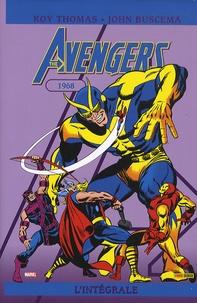 John Buscema et Roy Thomas - The Avengers : L'intégrale  : 1968.