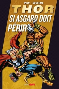 John Buscema et Pablo Marcos - Thor  : Si Asgard doit périr.