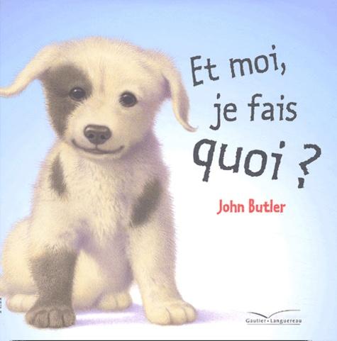 John Butler - Et moi, je fais quoi ?.