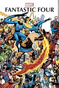 John Byrne et Marv Wolfman - Fantastic Four par John Byrne T01.