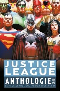 John Byrne - Justice League Anthologie - La plus grande équipe de super-héros.