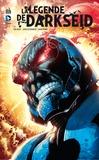 John Byrne et John Ostrander - La légende de Darkseid.