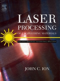 Ucareoutplacement.be Laser Processing of Engineering Materials - Principles, Procedure and Industrial Application Image
