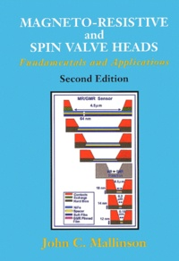 Magneto-resistive and spin valve heads. Fundamentals and applications, 2nd edition - John-C Mallinson | Showmesound.org