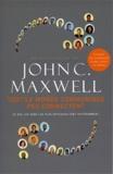 John C. Maxwell - Tout le monde communique peu connectent - Ce que les gens les plus efficaces font différemment.