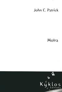 John C. Patrick - Moïra.
