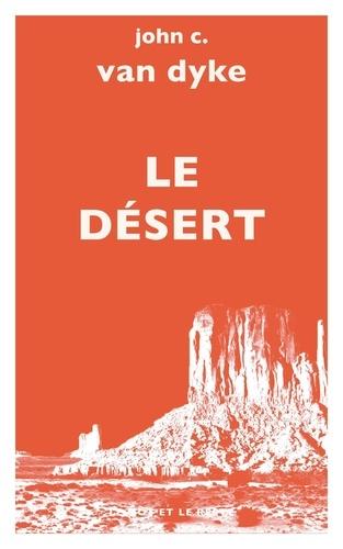 Le désert. Nouvelles études sur l'apparence de la nature