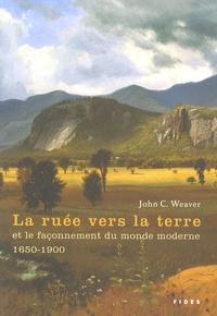La ruée vers la terre et le façonnement du monde moderne, 1650-1900.pdf